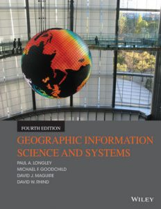 4th edition of Geographic Information Science and Systems