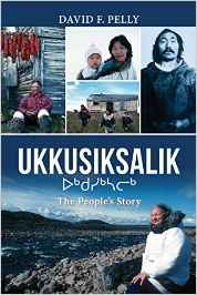 Ukkusiksalik. the People's Story